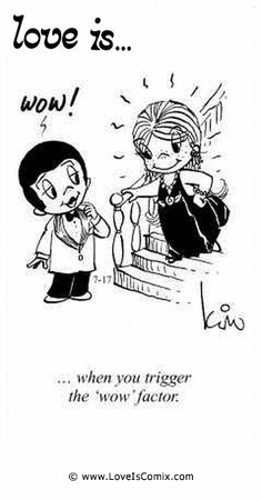 "Love Is by Kim Casali Comic Archive Gallery | Love Is... when you trigger the ""wow"" factor."