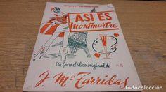 PARTITURA / ASI ES MONTMARTRE. ( FOX MELÓDICO ) J.Mª TARRIDAS. EDICIONES TABARRY - 1950.