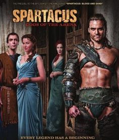 Spartacus: Gods of the Arena TV Show poster. Spartacus: Götter der Arena TV-Show Poster. Liam Mcintyre, Lucy Lawless, Movies Showing, Movies And Tv Shows, Spartacus Tv Series, Spartacus Characters, Spartacus Blood And Sand, Gods Of The Arena, Entertainment