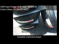 "2009 Viper Dodge OEM Viper 18""/19"" Wheels and Tires ""NEW"" - Miami Fl 33054 http://www.oemcarwheels.com/inventory.aspx"