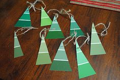 paint chip ornaments...hearts, shamrocks, easter eggs, pumpkins, cupcakes, snowflakes...would also be CUTE!!!