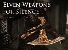 Elven Weapons for Silence