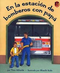 En la estación de bomberos con papá Cover. An Asian Indian boy joins his firefighter dad at work for the day. See what he does and who he meets at the fire station. #BebopBooks