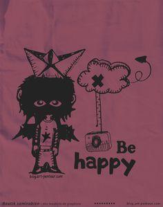 Be Happy - Boutique tee-shirts Samirabien
