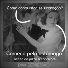 Coração Conquista  Chocolate  Pizza  Amor  Fome