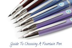 How to Choose a Fountain Pen. Read our guide and see how we choose our fountain pens!