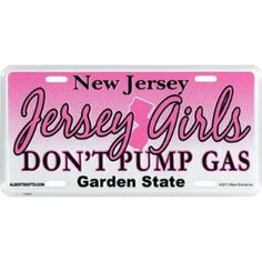 Jersey Girls don't pump gas :) [people think it's so amusing that I've never pumped gas before... - Mini Van]