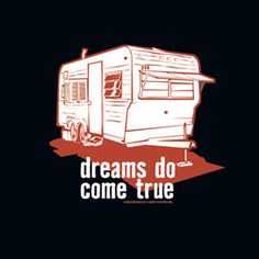 vintage trailer trash items | New Funny Trailer Trash Dreams do Come True Mens T Shirt | eBay