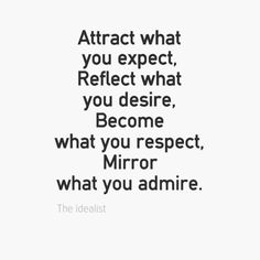 """#mirror what you admire"" #quote #quotes"