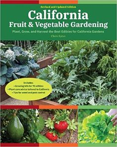 California Fruit & Vegetable Gardening: Plant, grow, and harvest the best edibles for California Gardens (Fruit & Vegetable Gardening Guides): Splan, Claire: 9780760370407: Amazon.com: Books Vegetable Gardening, Gardening Tips, Best Edibles, California Garden, Edible Garden, Plant Care, Fruits And Vegetables, Writers, Claire