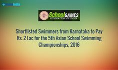 Swimmers Shortlisted for International Meet Disappointed! Shortlisted swimmers from Karnataka are discouraged and disappointed as they are asked to pay Rs. 2 lac for participating in the 5th Asian School Swimming Championships 2016, Indonesia   #SwimIndia