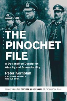 The Pinochet File: A Declassified Dossier on Atrocity and Accountability by Peter Kornbluh http://www.amazon.com/dp/B00EXCAJAM/ref=cm_sw_r_pi_dp_cktqwb0EGQB5F