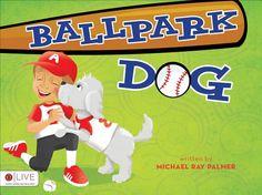 Ballpark Dog by Michael Ray Palmer