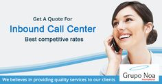 The greatest benefit of Inbound call center services is the ability to provide service to customers 24 hours a day, 7 days a week.