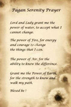 ✯ Pagan Serenity Prayer ✯......my kids and I light a candle and say a form of this prayer every morning on our family altar