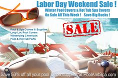 Labor Day Specials On Winter Covers And Winter Supplies For Swimming Pools And…