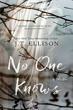 No One Knows by J.T. Ellison https://www.amazon.com/dp/1501118471/ref=cm_sw_r_pi_dp_x_S0C3xb82TW3BF