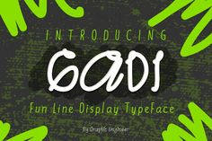Gadi Typeface: Fun Line Display Typeface  handwritten font, fun and Charmy with a perfect for Branding, Logos, Advertisment, Wallpaper, Cover, Banner, Sales ProGreeting Cards, Wedding Stationery, Quotes etc.