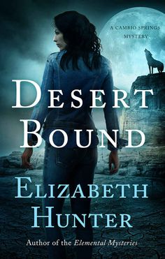 288 best paranormal urban fantasy romance images on pinterest desert bound cambio springs mysteries book 2 kindle edition by elizabeth hunter fandeluxe Choice Image