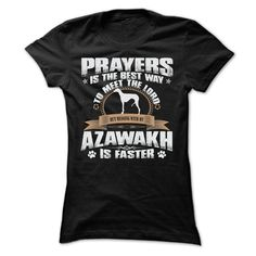 BUT MESSING MY AZAWAKH IS FASTER TSHIRTS shirt