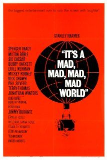(1963) ~ Spencer Tracy, Milton Berle, Ethel Merman. Director: Stanley Kramer. IMDB: 7.6 http://en.wikipedia.org/wiki/It%27s_a_Mad,_Mad,_Mad,_Mad_Worldhttp://www.rottentomatoes.com/m/its_a_mad_mad_mad_mad_world/ http://www.tcm.com/tcmdb/title/79559/It-s-a-Mad-Mad-Mad-Mad-World/  Article: http://www.tcm.com/tcmdb/title/79559/It-s-a-Mad-Mad-Mad-Mad-World/articles.html http://www.allmovie.com/movie/its-a-mad-mad-mad-mad-world-v25585 http://www.rogerebert.com/