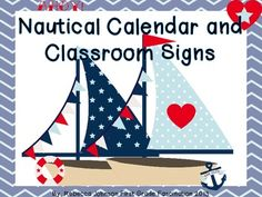 Nautical Theme Calendar and Classroom Super Pack Classroom Calendar, Classroom Signs, Future Classroom, Classroom Themes, Classroom Organization, 5th Grade Classroom, Kindergarten Classroom, School Decorations, School Themes