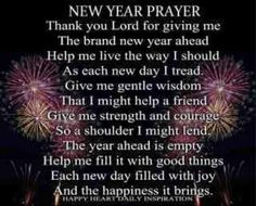 my new year prayer here is to a new year a better year a better me