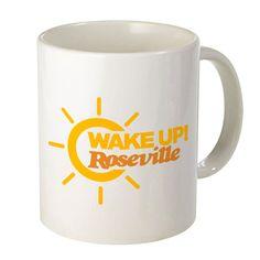 Wake Up Roseville Mug