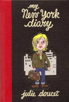 Amazon.fr - My New York Diary Hc (Signed) - Julie Doucet - Livres