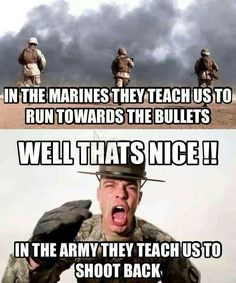 @ojt095 Haha! That's my brother... Military Meme/Marines/Army