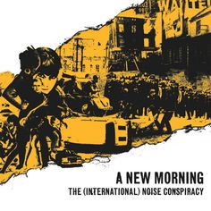 The (International) Noise Conspiracy - A New Morning