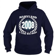 Born Maryland 2008 Year Shirts A star was born Guys tee ladies tee Hoodie youth Sweat Vneck Tshirts for Girl and Men and Family #2008 #tshirts #birthday #gift #ideas #Popular #Everything #Videos #Shop #Animals #pets #Architecture #Art #Cars #motorcycles #Celebrities #DIY #crafts #Design #Education #Entertainment #Food #drink #Gardening #Geek #Hair #beauty #Health #fitness #History #Holidays #events #Home decor #Humor #Illustrations #posters #Kids #parenting #Men #Outdoors #Photography…