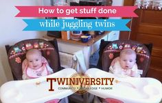 A mom of twins shares her best tips and tricks to get stuff done around the house and out of the house with two babies in tow.