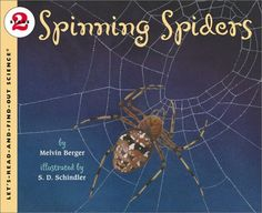 Spinning Spiders (Let's-Read-and-Find-Out Science 2) [Paperback]