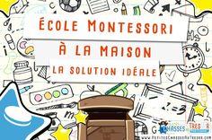 Ecole Montessori à la maison c'est possible. Voici une petite méthode pour s'en sortir et offrir le meilleur à vos enfants…