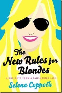 A fun book - http://www.masoncanyon.blogspot.com/2013/05/author-selena-coppock-talks-blondeness.html