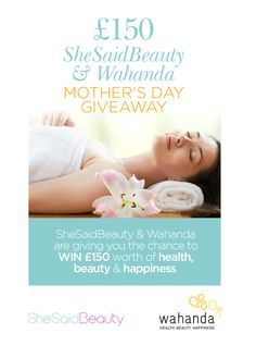 WIN with SheSaidBeauty and Wahanda in our Mother's Day Giveaway!    #competition #win #mothersday #beauty