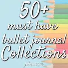 Bullet Journal Collections - Bullet Journal Inspiration for Pages to Try in Your BuJo in the New Year - 50 Must Have Bullet Journal Collection Ideas for Bullet Journal Hacks, Bullet Journal How To Start A, Bullet Journal Layout, Bullet Journal Inspiration, Journal Ideas, Bullet Journals, Brush Lettering, Hand Lettering, Types Of Journals