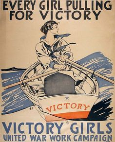 Every girl pulling for Victory..., ca 1917-1918 by Edward Penfield