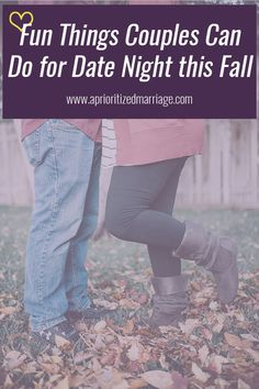 Fall Date Night Ideas for Married Couples - A Prioritized Marriage