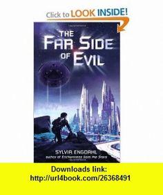 The Far Side of Evil (9780142402931) Sylvia Engdahl , ISBN-10: 0142402931  , ISBN-13: 978-0142402931 ,  , tutorials , pdf , ebook , torrent , downloads , rapidshare , filesonic , hotfile , megaupload , fileserve