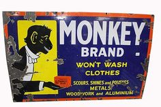 Enamel Sign - multicoloured pictorial featuring monkey holding soap - 'Monkey Brand, Won't Wash Clothes' - substantial chipping, mostly to outer edge and corners, surface chips, scuffs & wear - 75% - 90cm X 60cm. Condition: Good. #Signs #EnamelAdvertising #MADonC