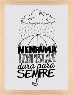 No storm ever lasts forever⚠ Tumblr Wallpaper, Galaxy Wallpaper, Vintage Frases, Lettering Tutorial, Typography, Bullet Journal, Inspirational Quotes, Positivity, Thoughts