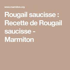 Rougail saucisse : Recette de Rougail saucisse - Marmiton