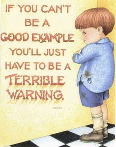 If You Can't Be A Good Example - Mary Engelbreit | eBay