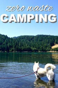 Going Zero Waste: Zero Waste Camping