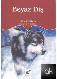 Jack London - Beyaz Diş