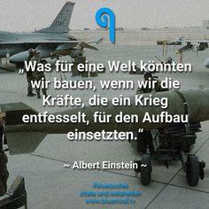 Was für eine Welt könnten wir bauen, wenn wir die Kräfte, die ein Krieg entfesselt, für den Aufbau einsetzten