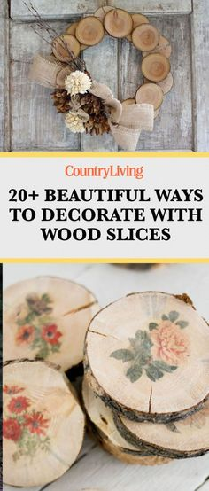 Save these beautiful wood slice decoration ideas for later by pinning this image and follow Country Living on Pinterest for more.