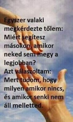 Igen, ez most is igaz :-( Good Sentences, Joyce Meyer, Picture Quotes, Einstein, Karma, Psychology, Inspirational Quotes, Good Things, Messages